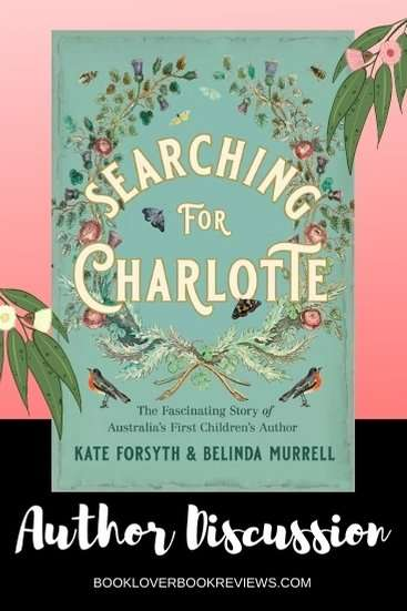 Belinda Murrell on Searching for Charlotte with sister Kate Forsyth
