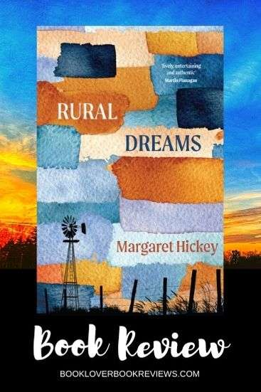 Rural Dreams by Margaret Hickey, Review: Poignancy