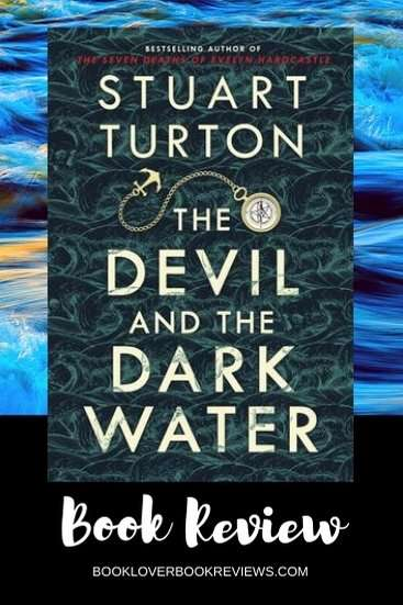 The Devil and the Dark Water by Stuart Turton, Review: Must read