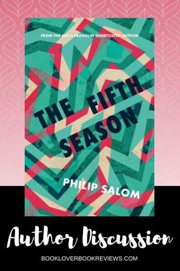 The Fifth Season: Philip Salom on his inspiration behind new novel