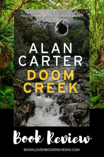 Doom Creek by Alan Carter, Review: Crime fiction with guts