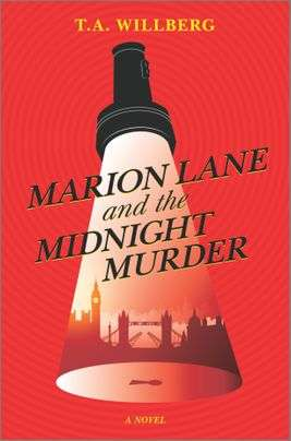Marion Lane and the Midnight Murder by T A Willberg - New Books December 2020