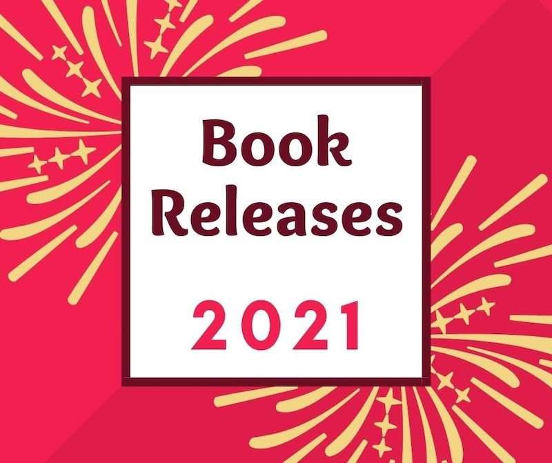 New Book Releases 2021: Fresh Fiction