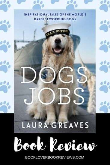 Dogs with Jobs by Laura Greaves Book Review