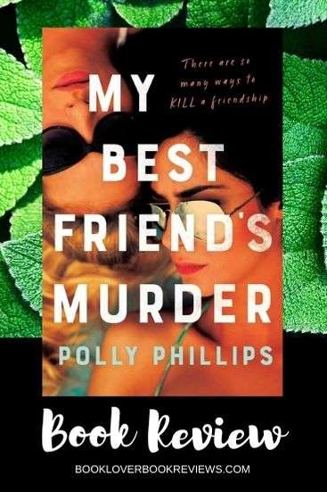 My Best Friend's Murder - Polly Phillips - Book Review