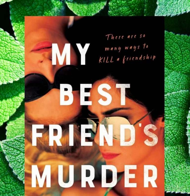 My Best Friend's Murder by Polly Phillips, Review: Suspenseful