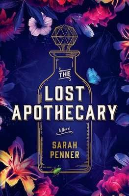 The Lost Apothecary - March Historical fiction novel