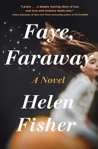 Faye, Faraway Review - Helen Fisher - US Book Cover