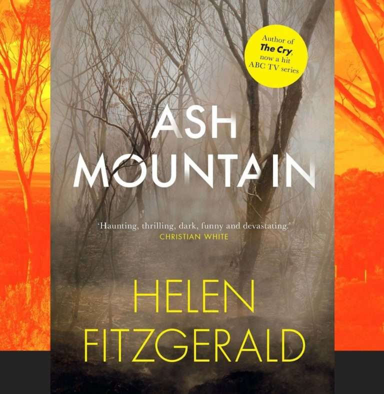 Ash Mountain by Helen FitzGerald, Review: Utterly gripping