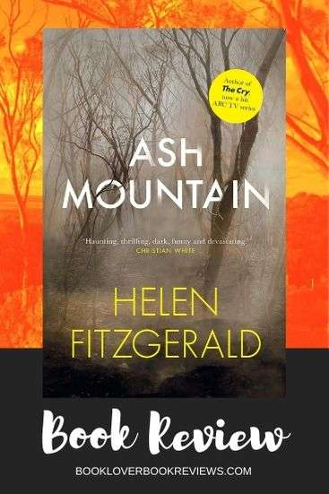 Ash Mountain, Review - Helen FitzGerald