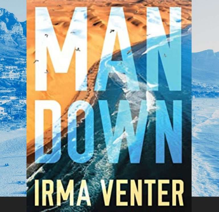 Man Down by Irma Venter (trans.) Review: Feisty suspense
