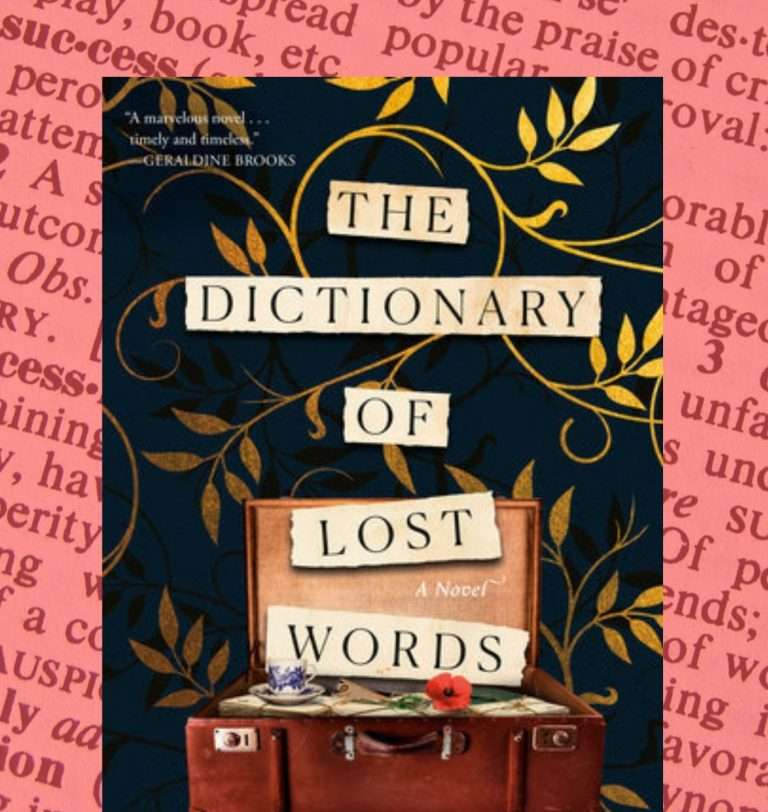 The Dictionary of Lost Words by Pip Williams, Review: Moving