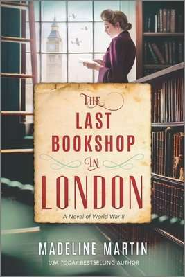 The Last Bookshop in London Madeline Martin