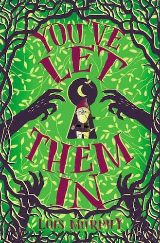 You've Let Them In - Lois Murphy - Book Cover