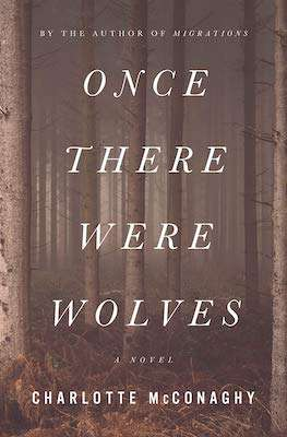 New Book Releases - Once There Were Wolves - August 2021