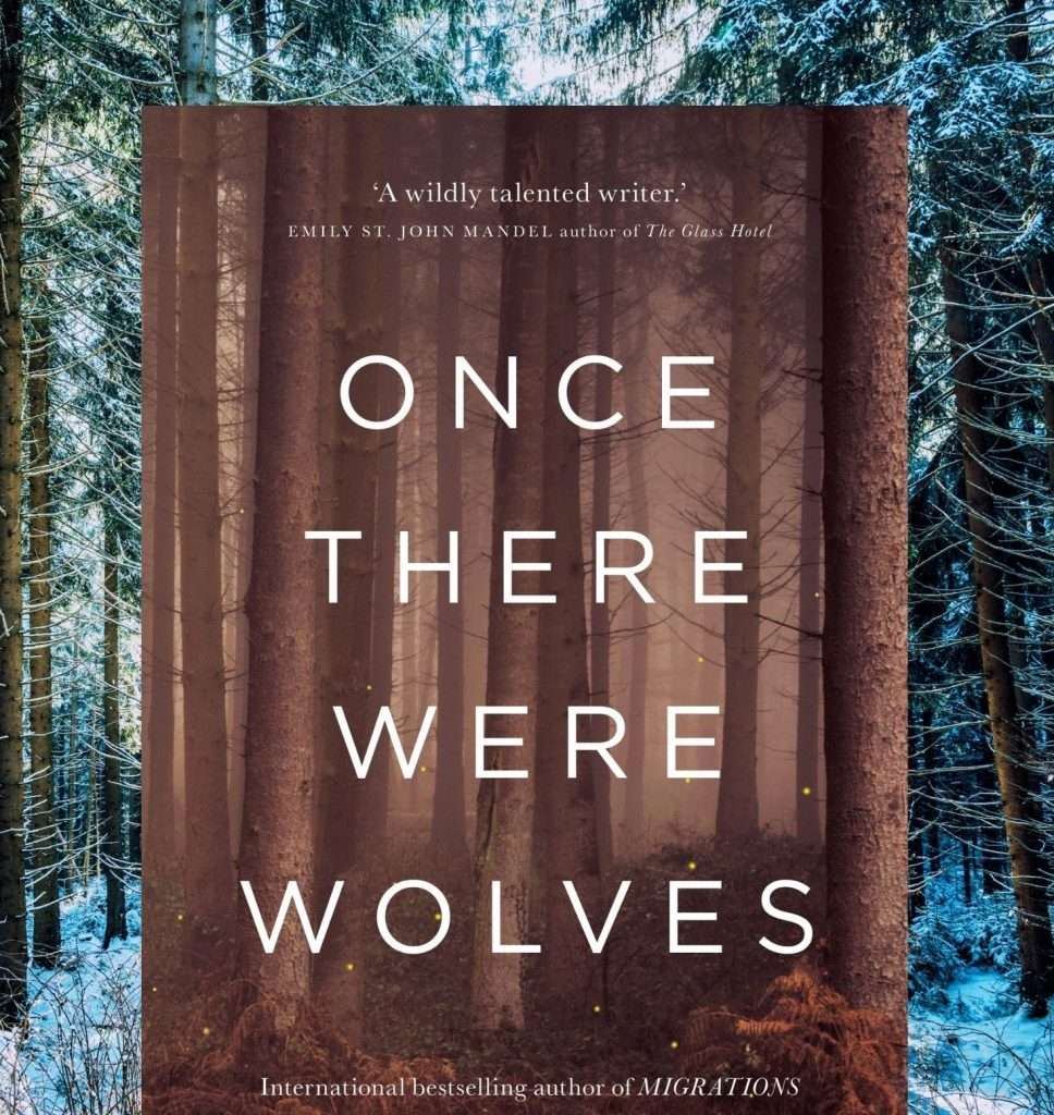 Once There Were Wolves by Charlotte McConaghy Book Review Feature