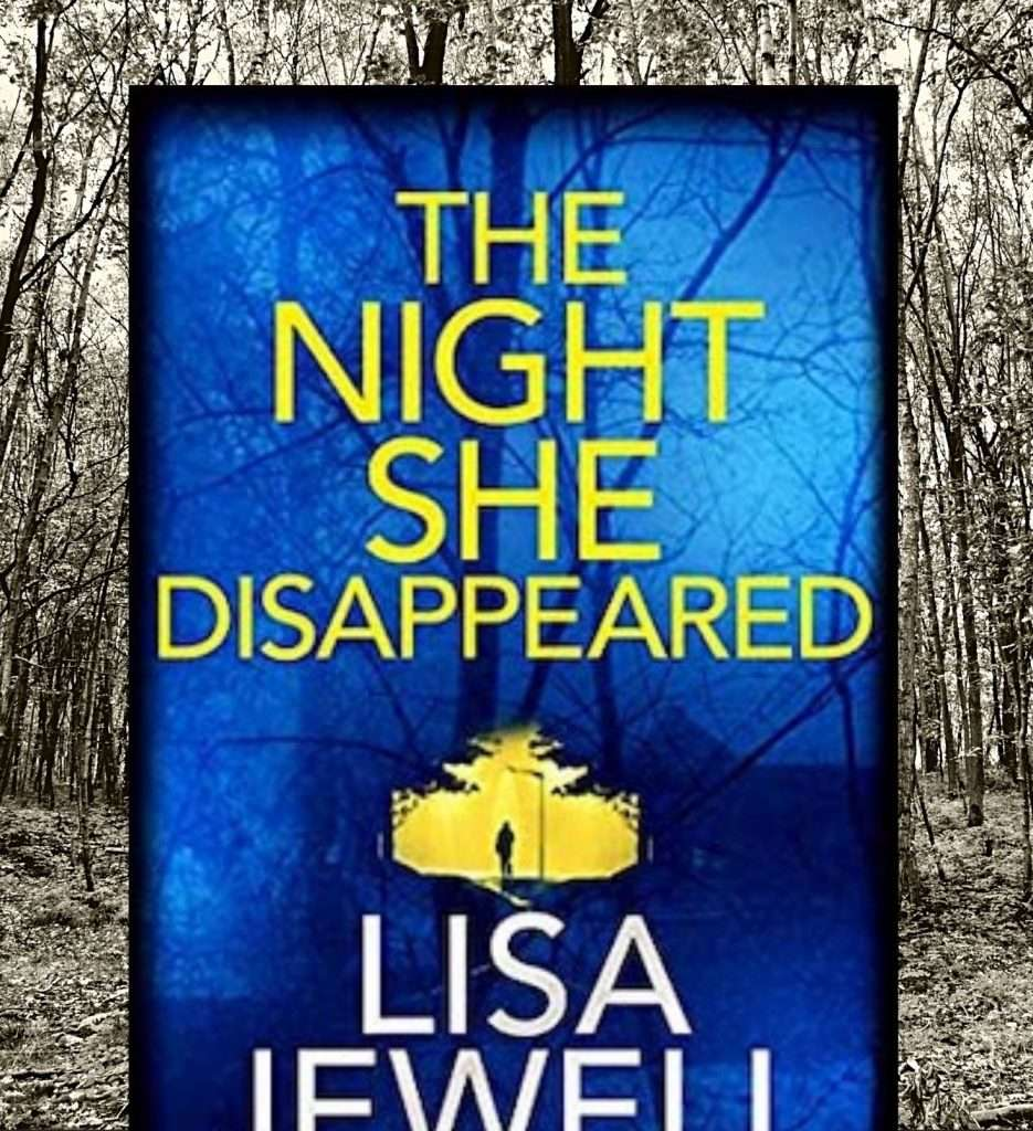 Lisa Jewell Book The Night She Disappeared - Review
